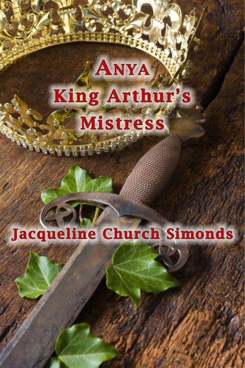 Anya: King Arthur's Mistress
